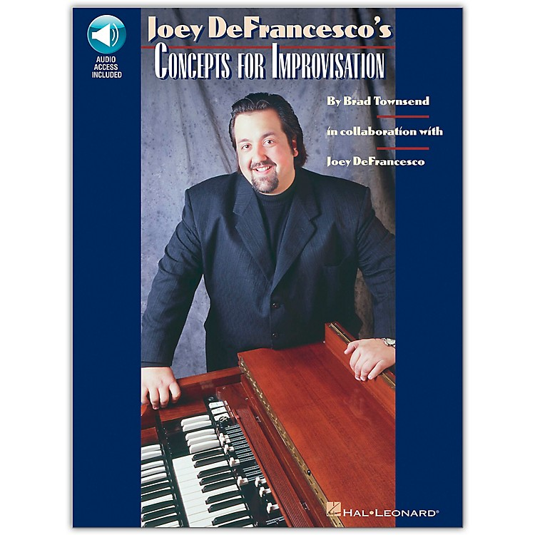 Hal Leonard Joey DeFrancesco's Concepts For Improvisation Book/Online Audio