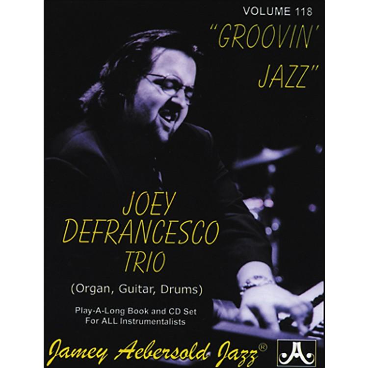Jamey AebersoldJoey Defrancesco Groovin' Jazz Play-Along Book and CD