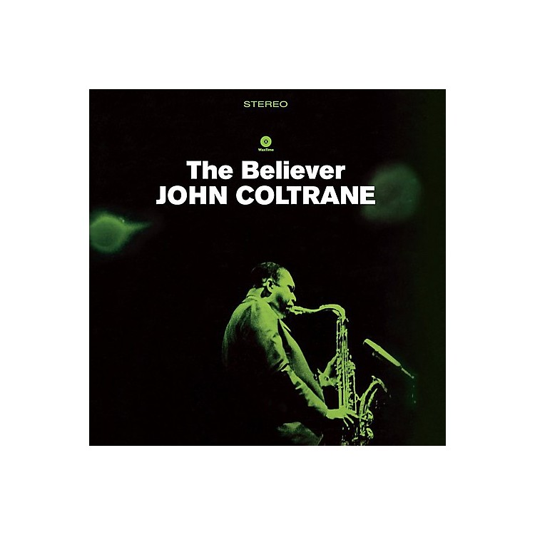 AllianceJohn Coltrane - Believer