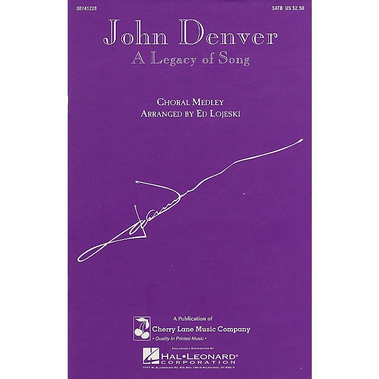 Cherry LaneJohn Denver - A Legacy of Song (Medley) SATB by John Denver arranged by Ed Lojeski