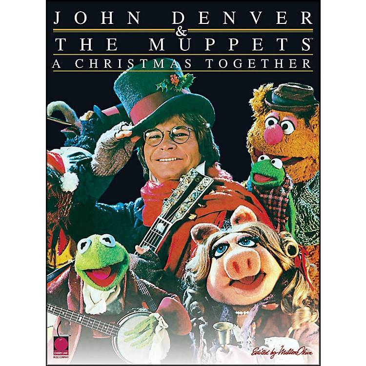 Cherry Lane John Denver & The Muppets A Christmas Together arranged for piano, vocal, and guitar (P/V/G)