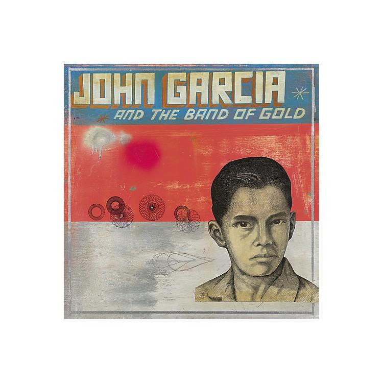 AllianceJohn Garcia - John Garcia & Band of Gold