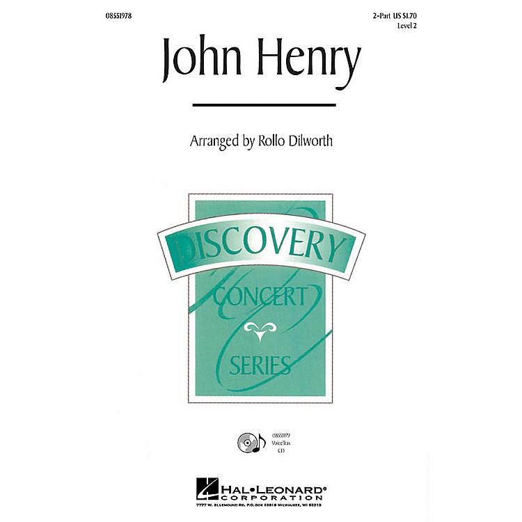 Hal LeonardJohn Henry 2-Part arranged by Rollo Dilworth