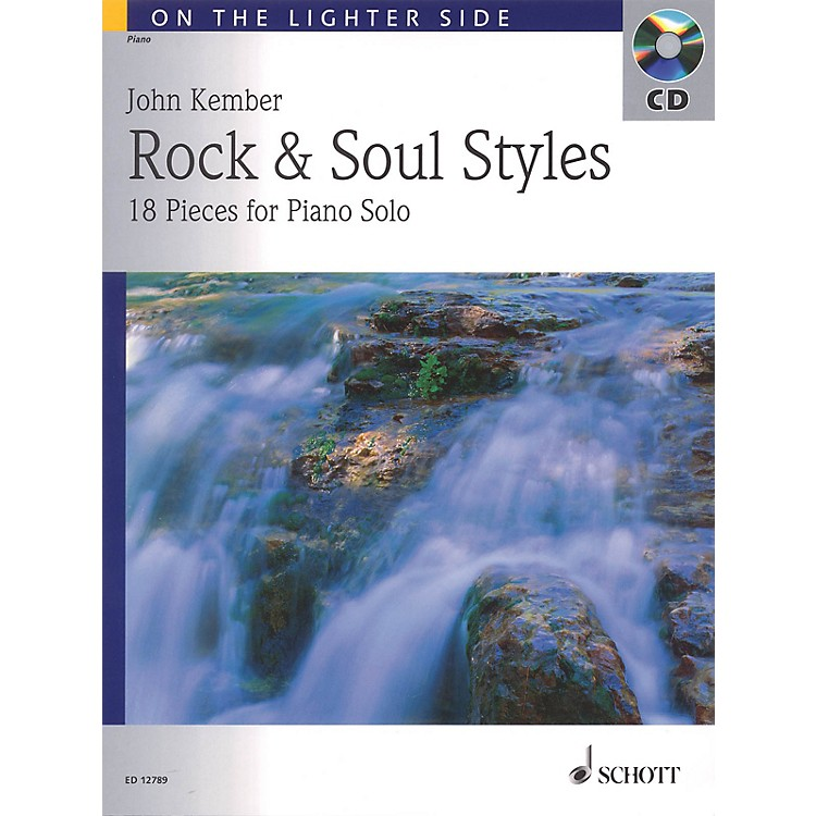 Schott John Kember - Rock and Soul Styles (18 Pieces for Piano Solo) Schott Series