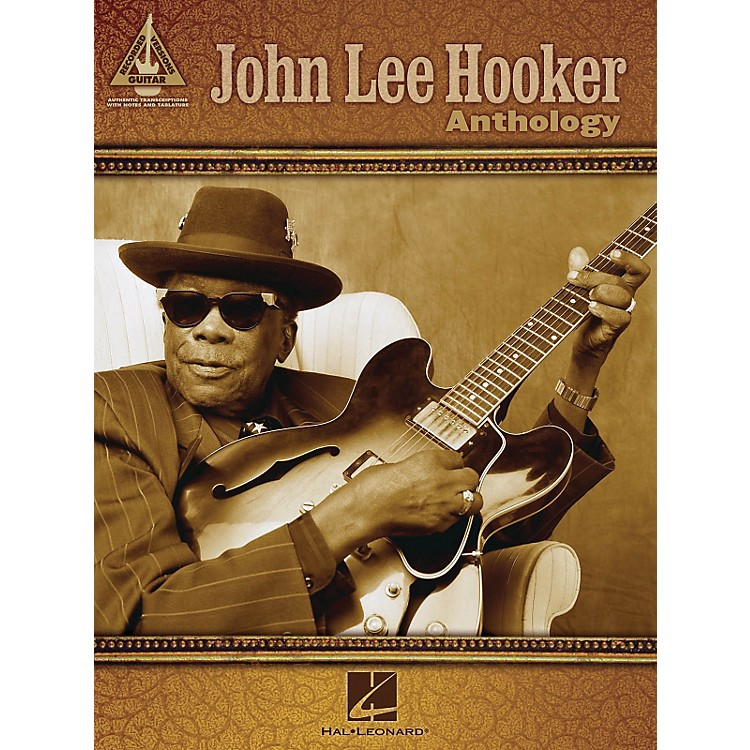 Hal LeonardJohn Lee Hooker Anthology - Guitar Tab Songbook
