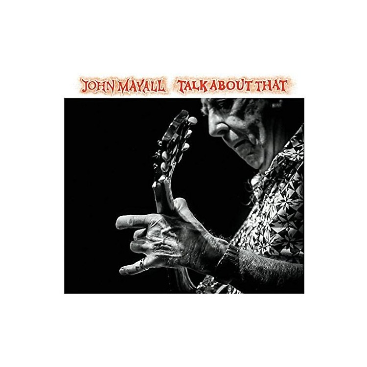 Alliance John Mayall - Talk About That