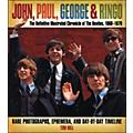Music Sales John Paul George & Ringo - The Definitive Illustrated Chronicle Of The Beatles   thumbnail