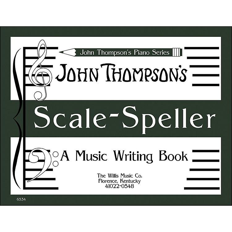 Willis MusicJohn Thompson's Scale Speller (A Music Writing Book) Later Elementary Level