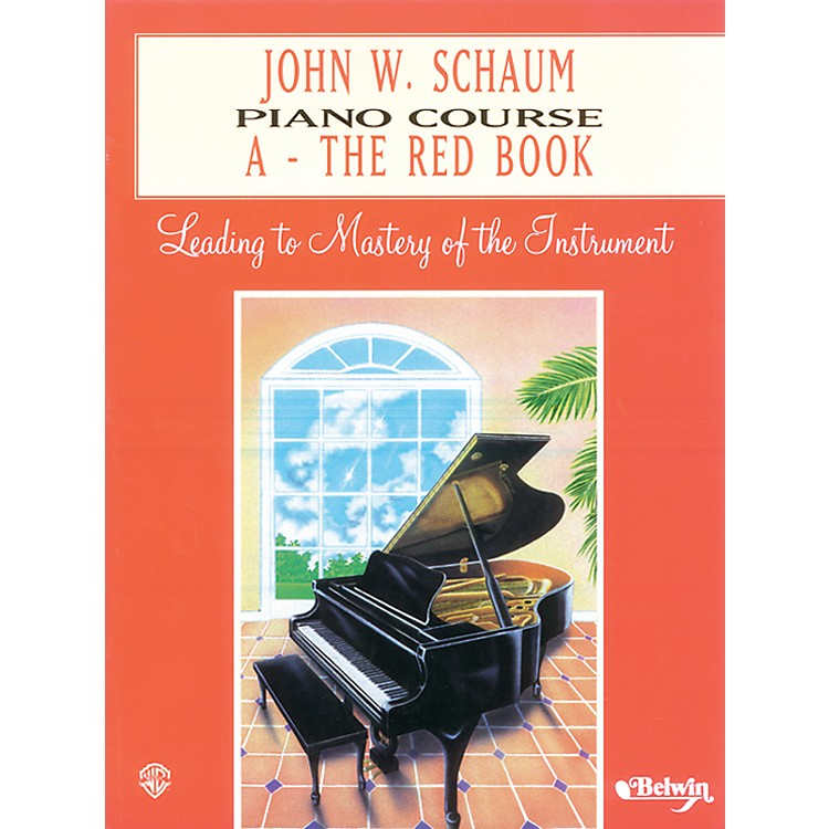 AlfredJohn W. Schaum Piano Course A The Red Book A The Red Book