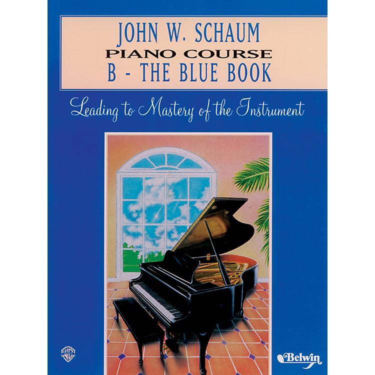 AlfredJohn W. Schaum Piano Course B The Blue Book B The Blue Book
