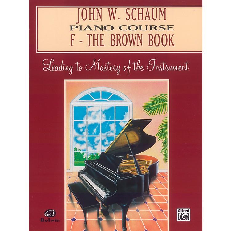 AlfredJohn W. Schaum Piano Course F The Brown Book F The Brown Book