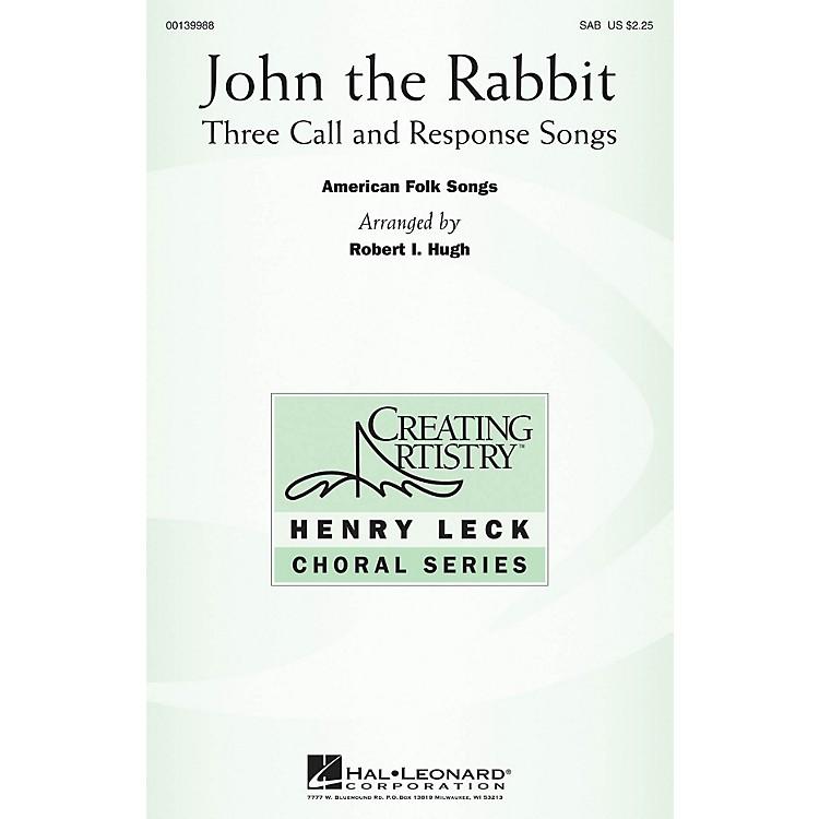 Hal LeonardJohn the Rabbit (Three Call and Response Songs) SAB arranged by Robert I. Hugh