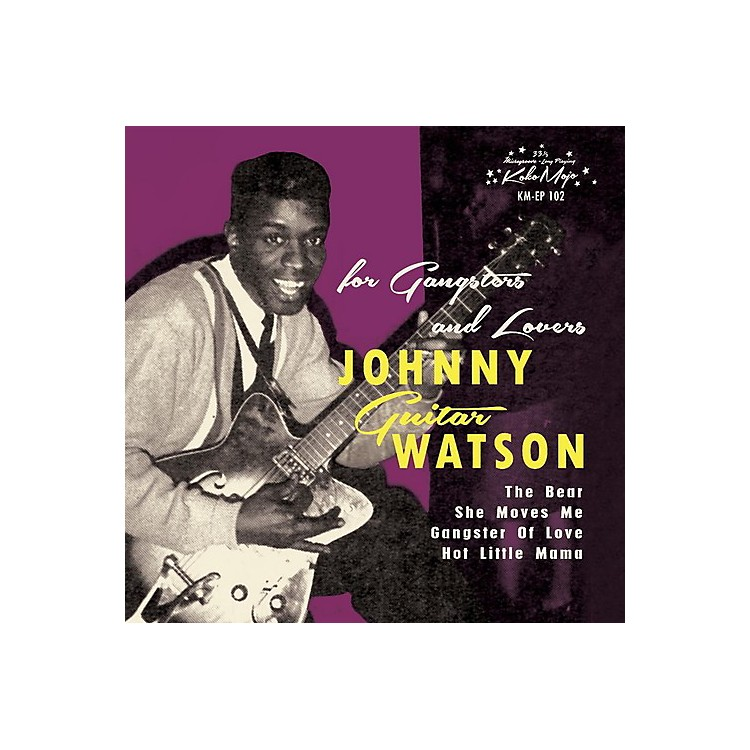 AllianceJohnny Guitar Watson - For Gangsters & Lovers