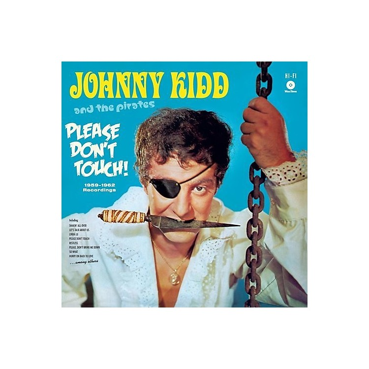 AllianceJohnny Kidd & the Pirates - Please Don't Touch