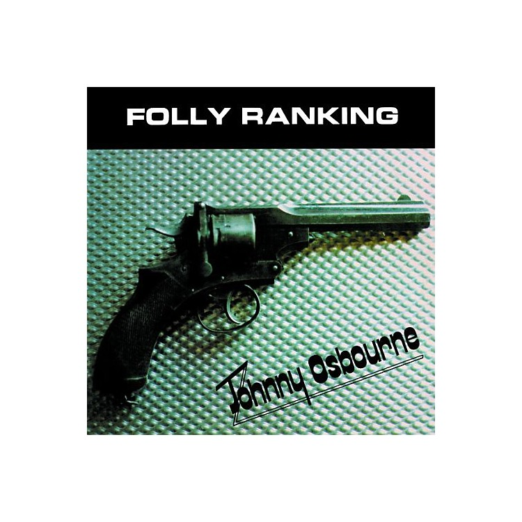 AllianceJohnny Osbourne - Folly Ranking
