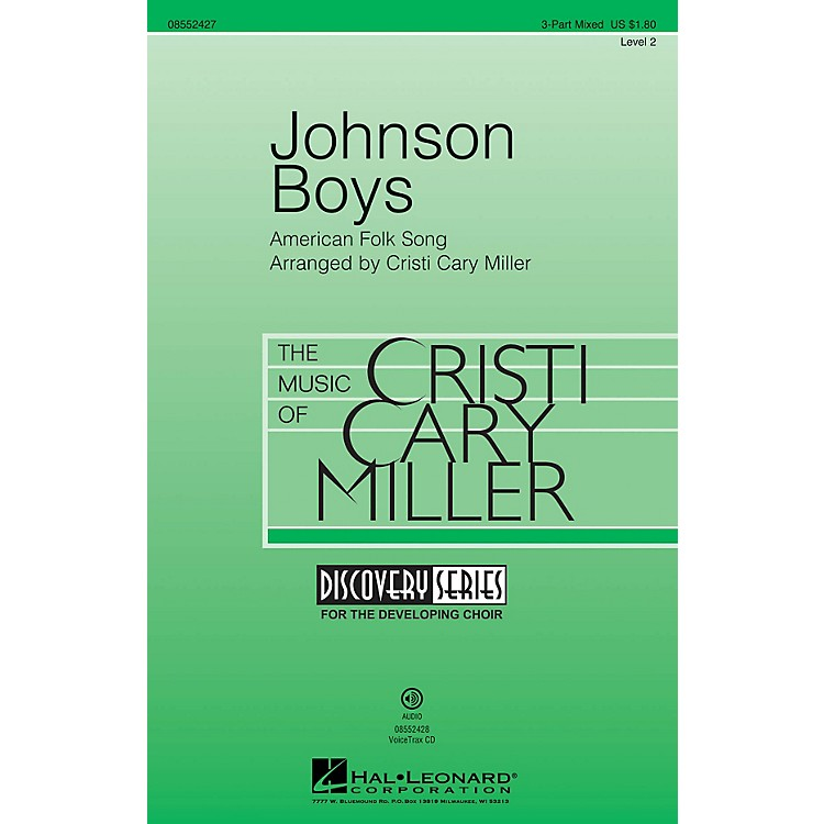 Hal LeonardJohnson Boys (Discovery Level 2) 3-Part Mixed arranged by Cristi Cary Miller