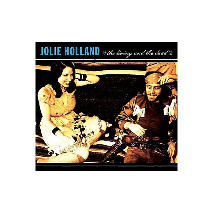 AllianceJolie Holland - The Living and The Dead
