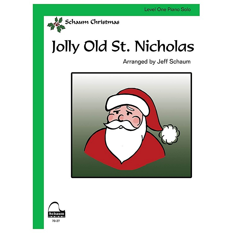 SCHAUMJolly Old St. Nicholas Educational Piano Series Softcover