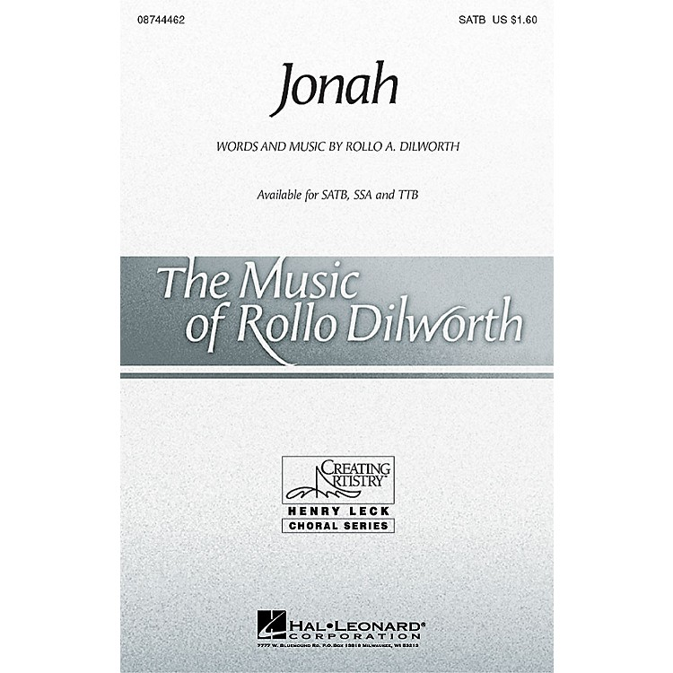Hal LeonardJonah TTB Composed by Rollo Dilworth