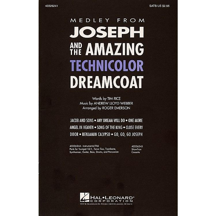 Hal LeonardJoseph and the Amazing Technicolor Dreamcoat (Medley) SAB Arranged by Roger Emerson