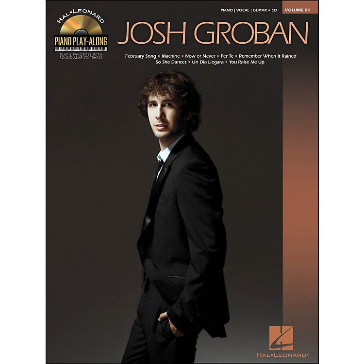Hal LeonardJosh Groban - Piano Play-Along Volume 81 (CD/Pkg) arranged for piano, vocal, and guitar (P/V/G)