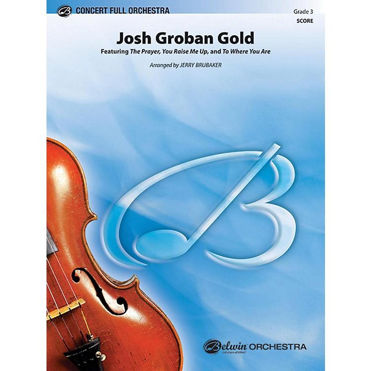 AlfredJosh Groban Gold Full Orchestra Grade 3