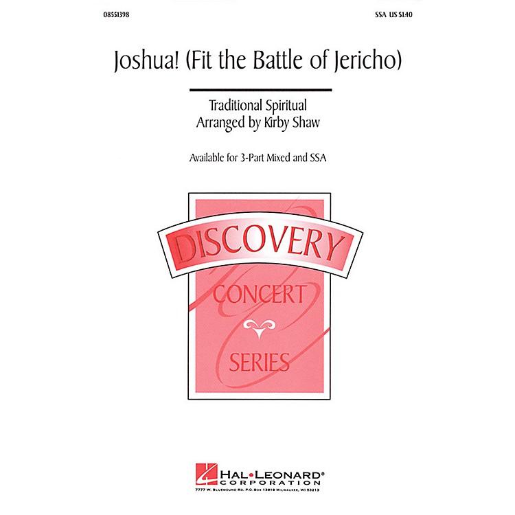 Hal LeonardJoshua! (Fit the Battle of Jericho) SSA arranged by Kirby Shaw