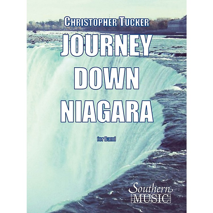 SouthernJourney Down Niagara (European Parts) Concert Band Level 2 Composed by Christopher Tucker