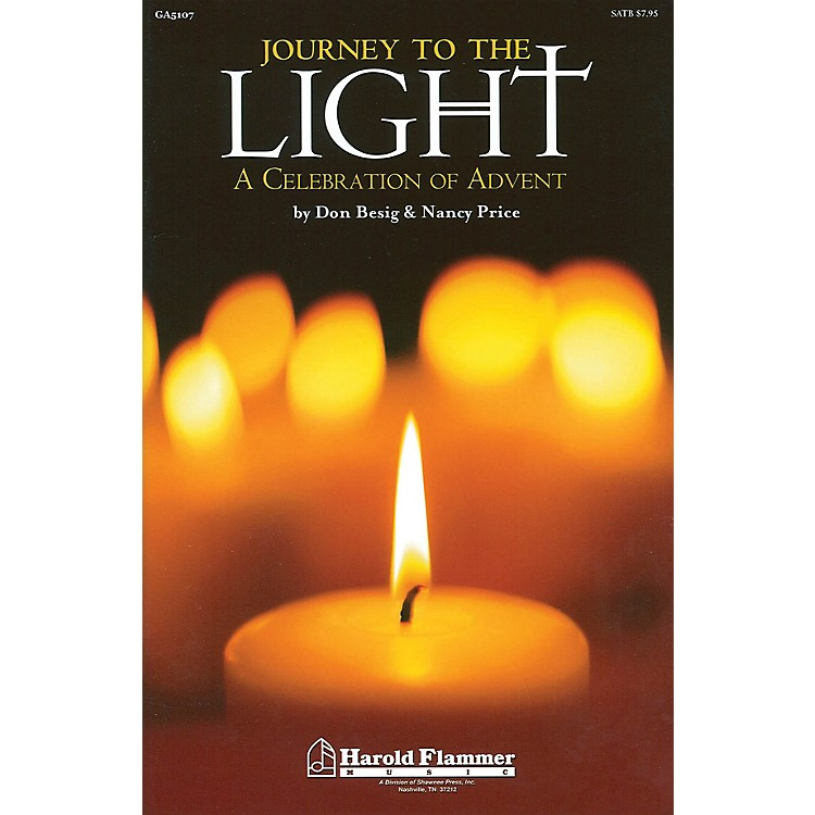 Shawnee PressJourney to the Light (A Celebration of Advent) SATB composed by Don Besig