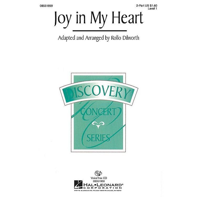 Hal LeonardJoy in My Heart VoiceTrax CD Arranged by Rollo Dilworth
