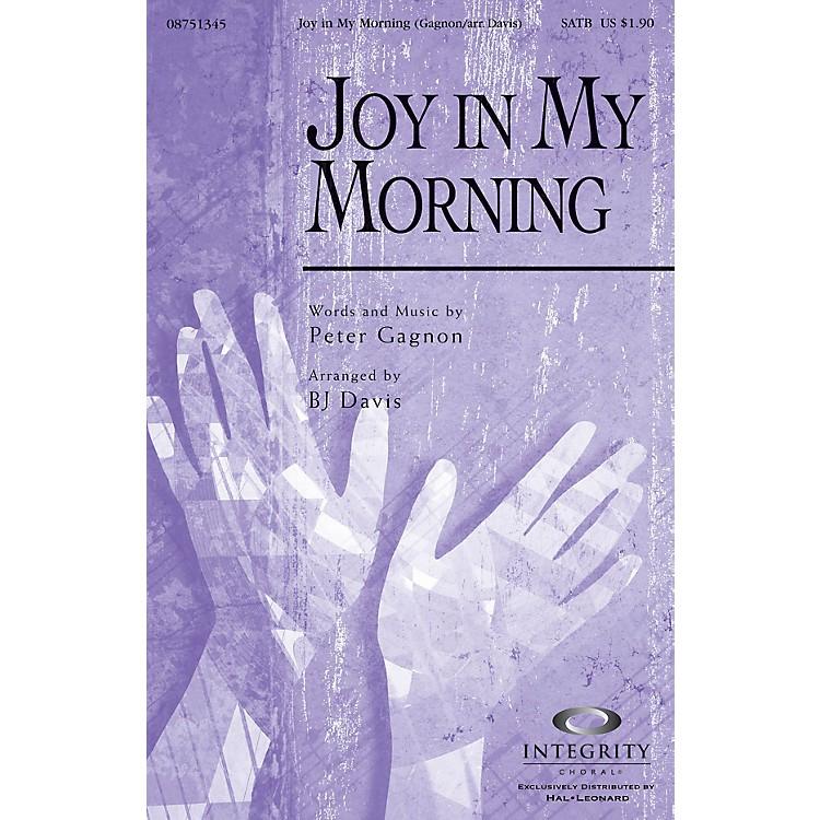 Integrity ChoralJoy in My Morning SATB Arranged by BJ Davis