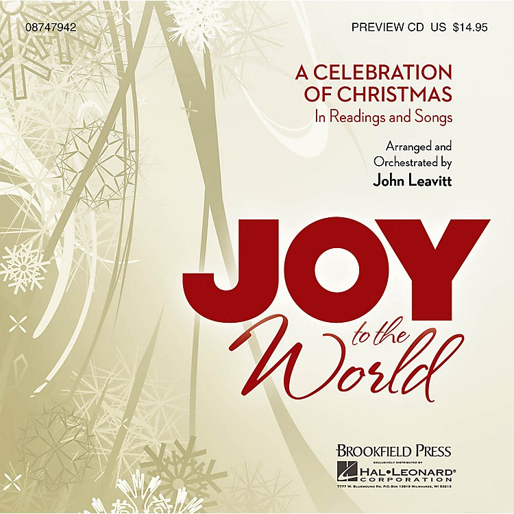 BrookfieldJoy to the World (A Celebration of Christmas in Readings and Songs) PREV CD arranged by John Leavitt
