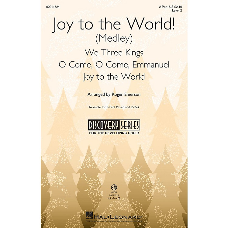 Hal Leonard Joy to the World! (Medley) (Discovery Level 2) 2-Part arranged by Roger Emerson