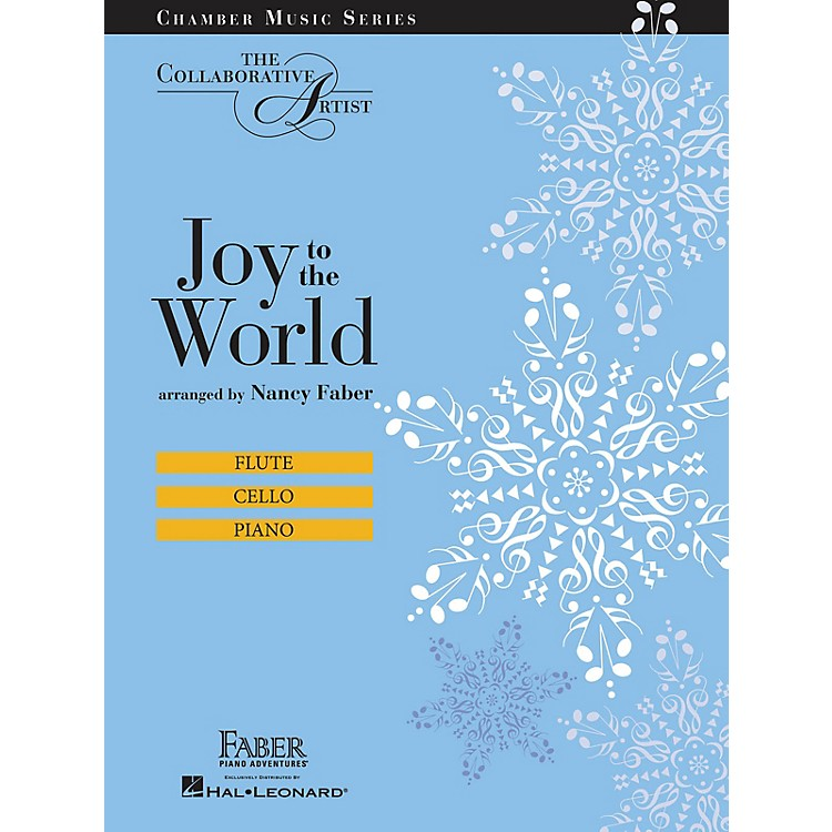 Faber Piano Adventures Joy to the World (The Collaborative Artist Chamber Music Series) Faber Piano Adventures® Series