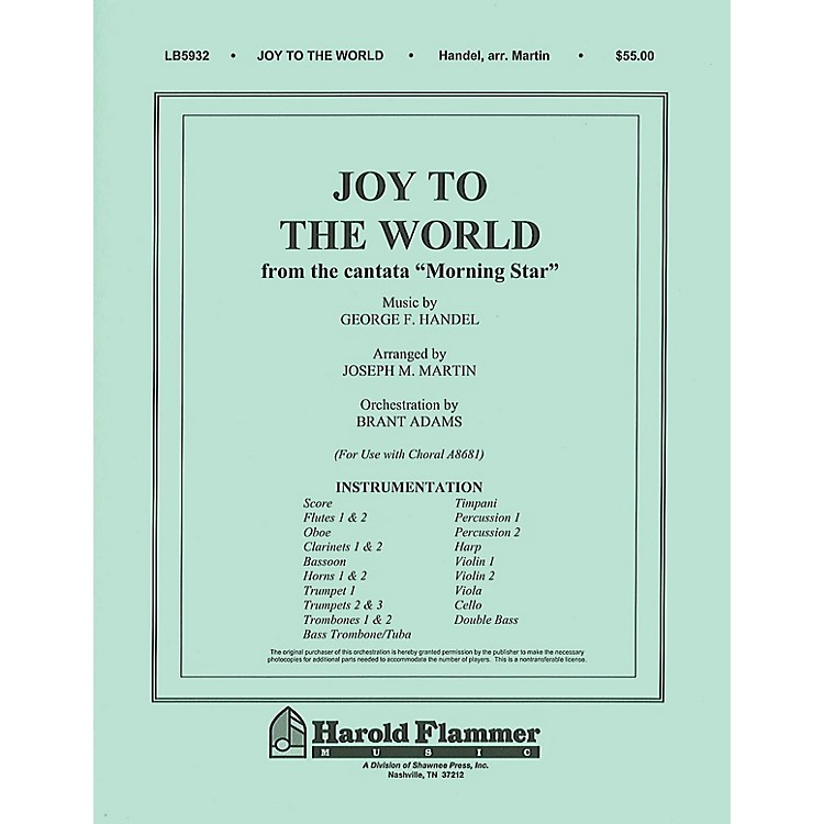 Shawnee Press Joy to the World (from Morning Star) Score & Parts arranged by Joseph M. Martin