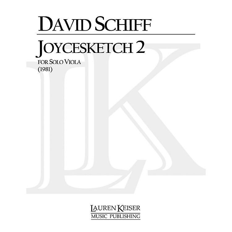 Lauren Keiser Music PublishingJoycesketch 2 (Viola Solo) LKM Music Series Composed by David Schiff