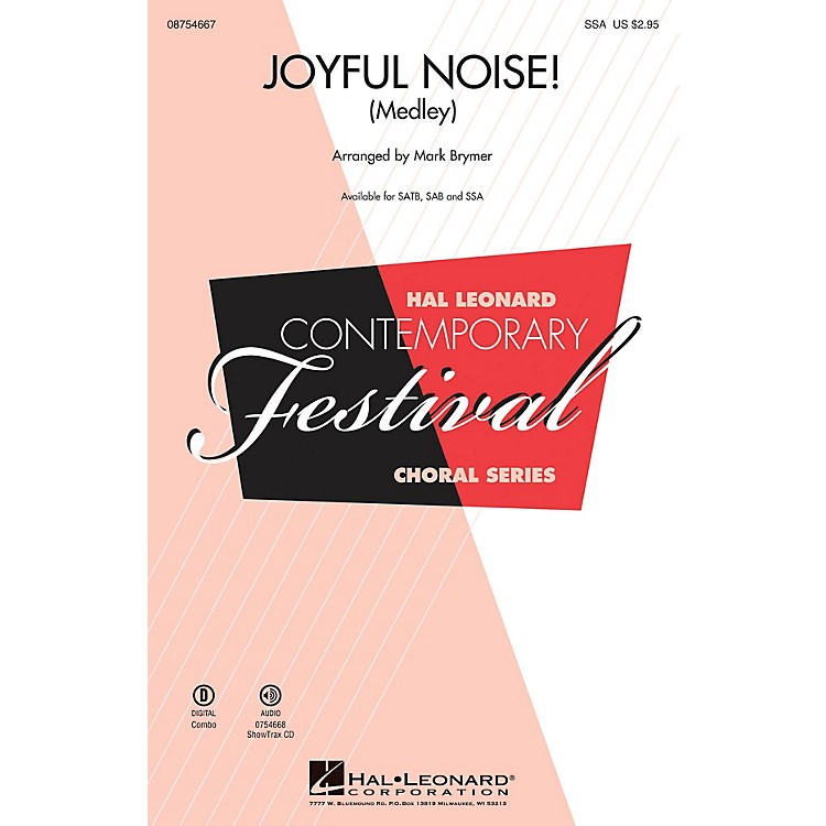 Hal Leonard Joyful Noise (Medley) SSA arranged by Mark Brymer