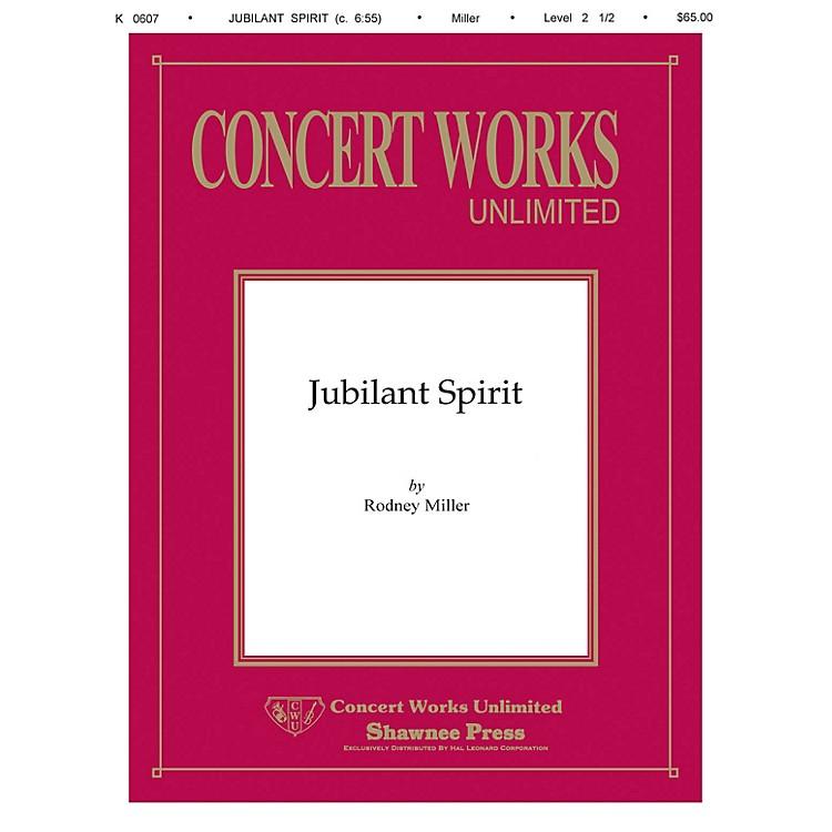 Hal LeonardJubilant Spirit Concert Band Level 2 1/2 Composed by Rodney Miller