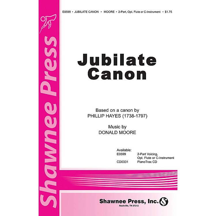 Shawnee PressJubilate Canon 2-Part composed by Phillip Hayes