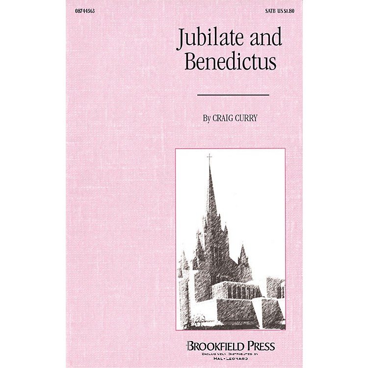 BrookfieldJubilate and Benedictus SATB composed by Craig Curry