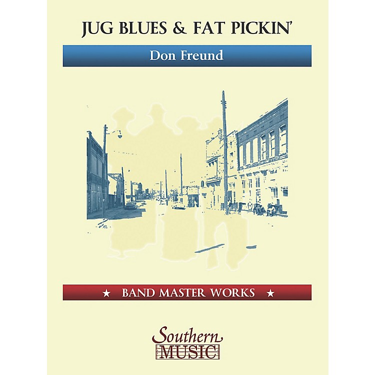 Lauren Keiser Music PublishingJug Blues and Fat Pickin' (Oversize Score) Concert Band Level 5 Composed by Don Freund