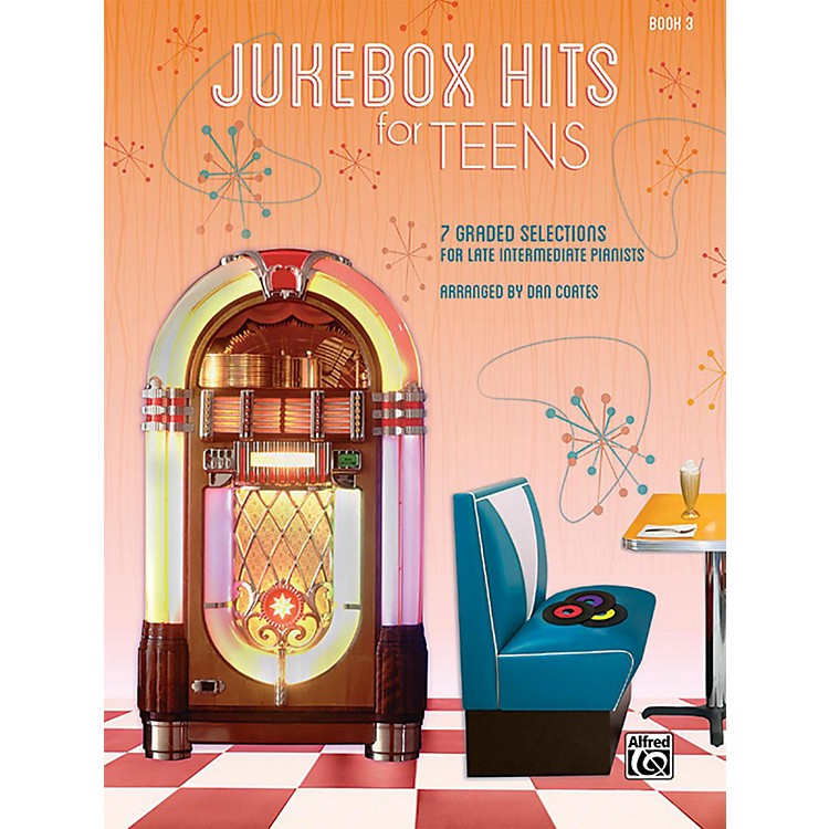 Alfred Jukebox Hits for Teens Book 3 Late Intermediate Songbook