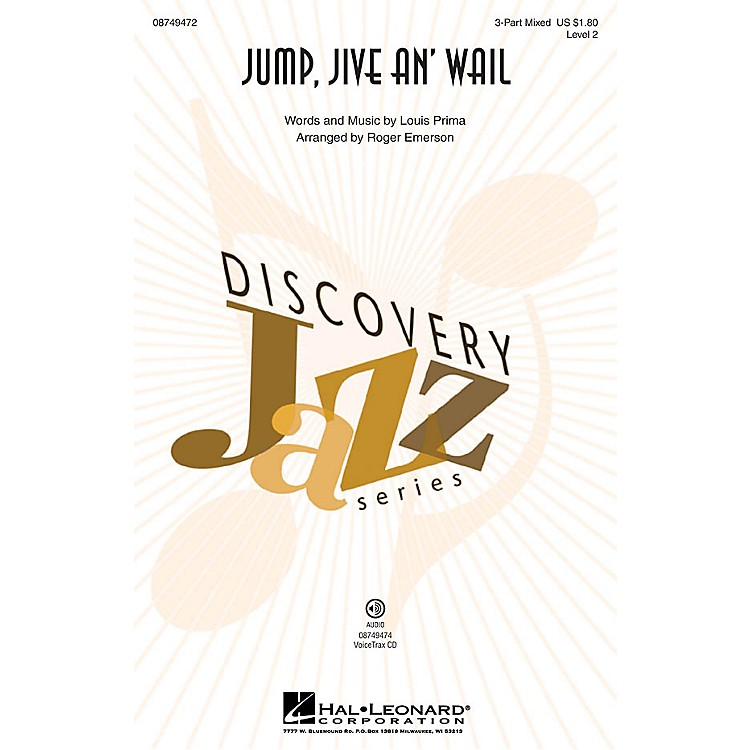 Hal LeonardJump, Jive an' Wail (Discovery Level 2) VoiceTrax CD by Louis Prima Arranged by Roger Emerson