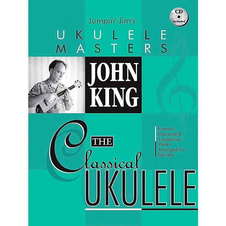 Hal LeonardJumpin' Jim's Ukulele Masters John King The Classical Ukulele Book/CD