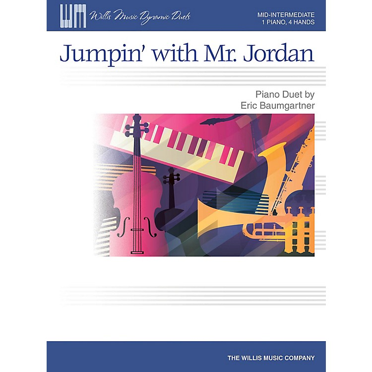 Willis MusicJumpin' with Mr. Jordan - Mid-Intermediate Level Piano Duet - 1 Piano, 4 Hands by Eric Baumgartner