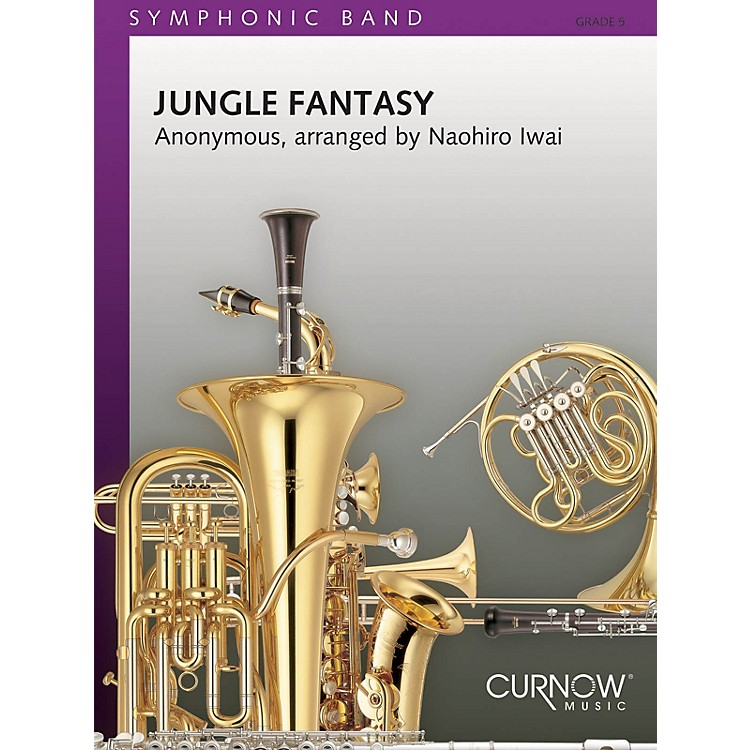 Curnow MusicJungle Fantasy (Grade 5 - Score Only) Concert Band Level 5 Composed by Naohiro Iwai