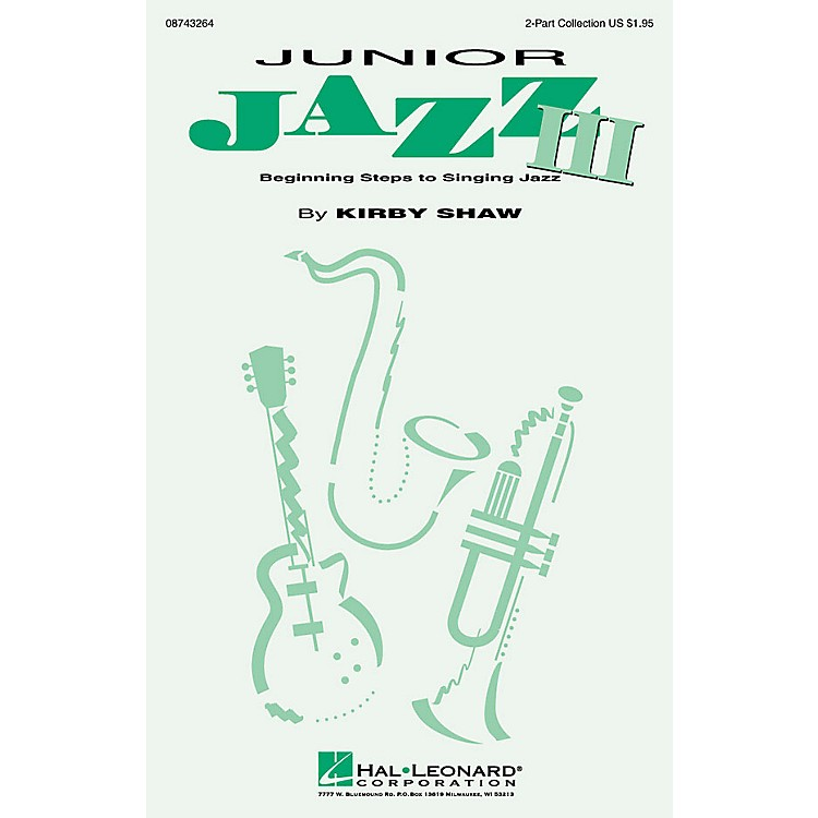Hal Leonard Junior Jazz III (Collection) (ShowTrax CD) ShowTrax CD Composed by Kirby Shaw