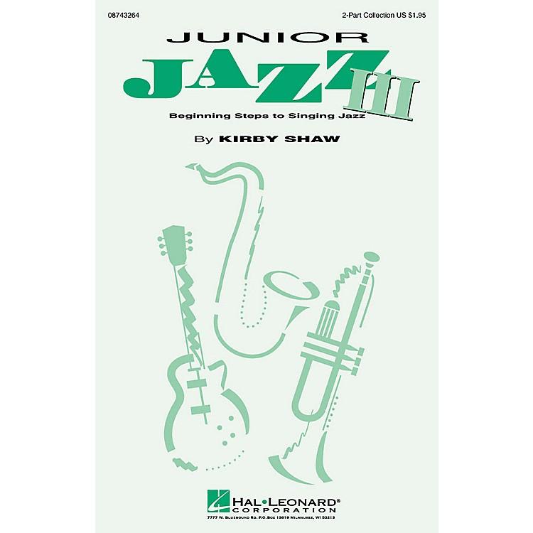 Hal LeonardJunior Jazz III (Collection) (ShowTrax CD) ShowTrax CD Composed by Kirby Shaw