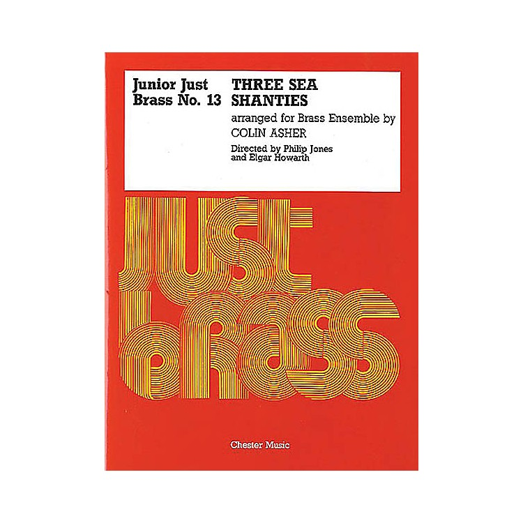 Music SalesJunior Just Brass 13: Three Sea Shanties Music Sales America Series