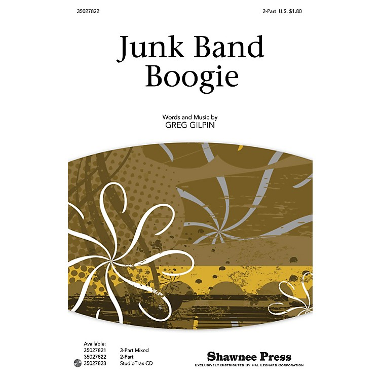 Shawnee PressJunk Band Boogie 2-Part composed by Greg Gilpin